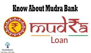 Know About Mudra Bank